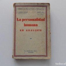 Libros antiguos: LIBRERIA GHOTICA. DELMAS 7 BOLL. LA PERSONALIDAD HUMANA. SU ANÁLISIS. AGUILAR 1935. PRIMERA EDICIÓN. Lote 196780323