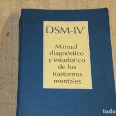 Libros antiguos: DSM-IV MANUAL DIAGNOSTICO Y ESTADISTICO DE LOS TRASTORNOS MENTALES . Lote 198046348