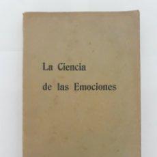 Libros antiguos: LA CIENCIA DE LAS EMOCIONES - BHAGAVAN DAS. Lote 198340607
