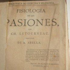 Libros antiguos: FISIOLOGIA DE LAS PASIONES (1900). Lote 199129415