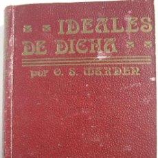 Libros antiguos: IDEALES DE DICHA (1925). Lote 199129930