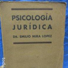 Libros antiguos: MIRA, EMILIO - PSICOLOGÍA JURÍDICA - BARCELONA 1932. Lote 199837017