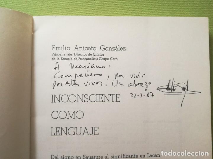 Libros antiguos: INCONSCIENTE COMO LENGUAJE. Del signo en Saussure al significante en Lacan. Emilio Aniceto. - Foto 2 - 201952768
