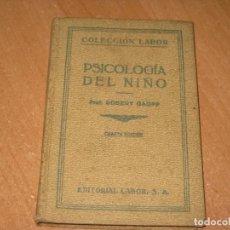 Libros antiguos: PSICOLOGIA DEL NIÑO. Lote 201997241