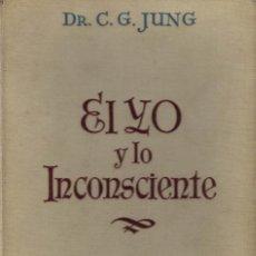 Libros antiguos: DR. C. G. JUNG, EL YO Y LO INCONSCIENTE. / L. MIRACLE 1936. 1ª EDICIÓN. Lote 203775385