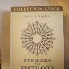 Libros antiguos: INTRODUCCIÓN A LA PSICOLOGÍA. VON ASTER. COLECCIÓN LABOR 1935. SECCIÓN I 81. 208PGS. Lote 203993105