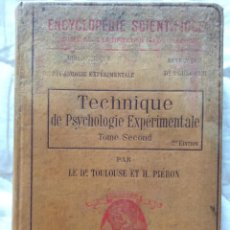 Libros antiguos: TÉCNICA DE PSICOLOGÍA EXPERIMENTAL DE TOULOUSE, VASCHIDE Y PIÉRON. TOMO II. TOULOUSE ED. Y PIERON H.. Lote 204210017