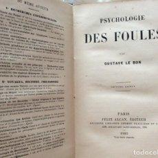 Libros antiguos: PSICOLOGÍA DE MULTITUDES. POR GUSTAV LE BON. 1903. MUY ESCASO.. Lote 204235973