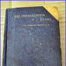Libros antiguos: SIGMUND FREUD: LA INTERPRETACIÓN DE LOS SUEÑOS. AÑO 1913.. Lote 204806528