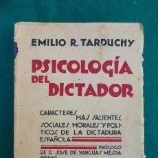 Libros antiguos: PSICOLOGIA DEL DICTADOR..EMILIO R. TARDUCHY...MADRID, 1909..USADO.... Lote 208319171