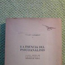 Libros antiguos: LA ESENCIA DEL PSICOANALISIS, CESAR CAMARGO. Lote 218812606