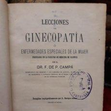 Libros antiguos: LECCIONES DE GINECOPATIA DR. F. DE P. CAMPA 1881. Lote 208936890