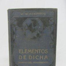Libros antiguos: ELEMENTOS DE DICHA - W.W. ATKINSON - FELIU Y SUSANA EDITORES - BARCELONA. Lote 210173967