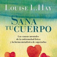 Libros antiguos: SANA TU CUERPO. - HAY, LOUISE.. Lote 210530817