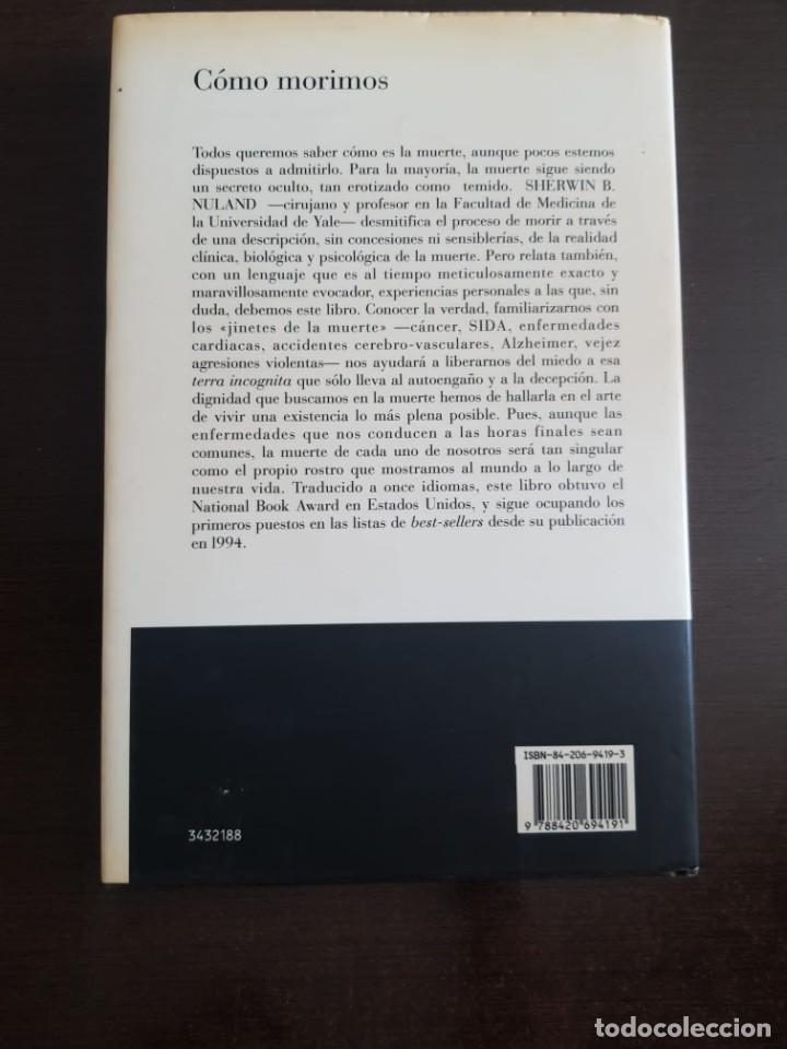 Libros antiguos: COMO MORIMOS SHERWIN B. NULAND - Foto 2 - 210571372