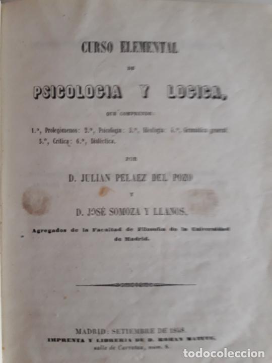 Libros antiguos: Curso elemental de psicología y lógica- Pelaez del Pozo 1848 - Foto 2 - 210573357