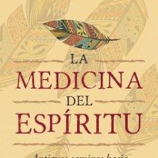 Libros antiguos: LA MEDICINA DEL ESPÍRITU. - VILLOLDO (ARGENTINO), ALBERTO.. Lote 210712469