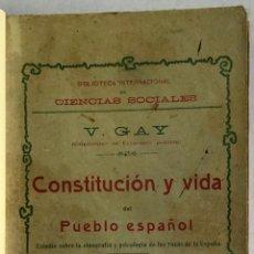 Libros antiguos: CONSTITUCION Y VIDA DEL PUEBLO ESPAÑOL. ESTUDIO SOBRE LA ETNOGRAFÍA Y PSICOLOGÍA DE LAS RAZAS DE LA. Lote 123193382
