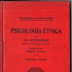 Libros antiguos: LETOURNEAU : PSICOLOGÍA ÉTNICA PRIMERA PARTE (ESCUELA MODERNA, 1905). Lote 217822407
