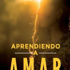 Libros antiguos: APRENDIENDO A AMAR. - PÉREZ-LOZANA MARTÍNEZ, COVADONGA.. Lote 217965615