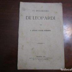 Libros antiguos: EL PESIMISMO DE LEOPARDI ANTONIO LEDESMA HERNANDEZ 1881 MADRID. Lote 218740016
