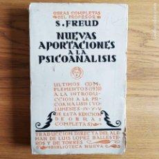 Libros antiguos: PSICOANALISIS. NUEVAS APORTACIONES, OBRAS COMPLETAS DE FREUD, ED. BIBLIOTECA NUEVA, 1934. Lote 219695993