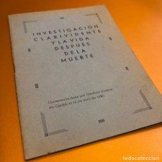 Libros antiguos: 1935 INVESTIGACIÓN CLARIVIDENTE Y LA VIDA DESPUÉS DE LA MUERTE, MINI LIBRO POR GEOFFREY HODSON. Lote 220424296