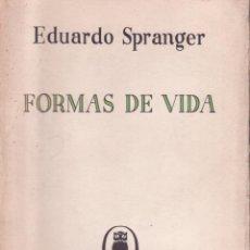 Libros antiguos: FORMAS DE VIDA POR EDUARDO SPRANGER REVISTA DE OCCIDENTE PRIMERA EDICIÓN 1935. Lote 221677373