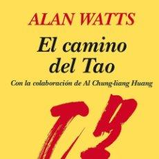 Libros antiguos: EL CAMINO DEL TAO. - WATTS, ALAN.. Lote 221985942