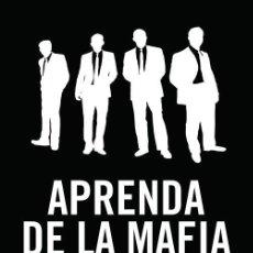 Libros antiguos: APRENDA DE LA MAFIA. - FERRANTE,LOUIS.. Lote 222729810