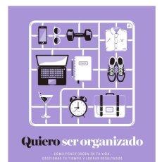 Libros antiguos: QUIERO SER ORGANIZADO. - GRIFFEY, HARRIET.. Lote 222729888
