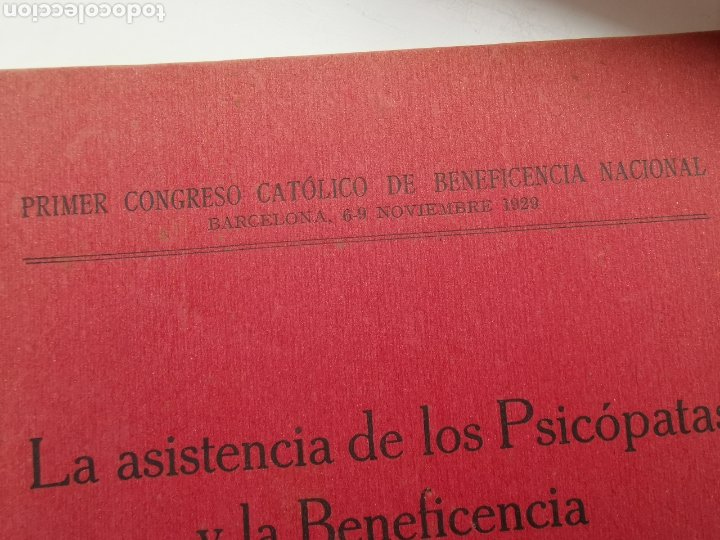 Libros antiguos: Libro La asistencia de los psicópatas ya la beneficencia de 1930. Dr. Tomás Buquet Teixidor. - Foto 3 - 223716752