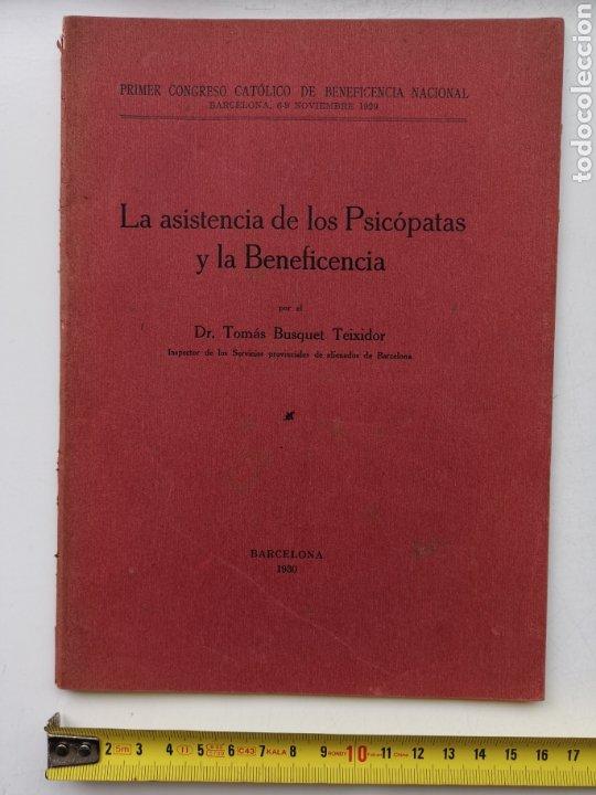 LIBRO LA ASISTENCIA DE LOS PSICÓPATAS YA LA BENEFICENCIA DE 1930. DR. TOMÁS BUQUET TEIXIDOR. (Libros Antiguos, Raros y Curiosos - Pensamiento - Psicología)
