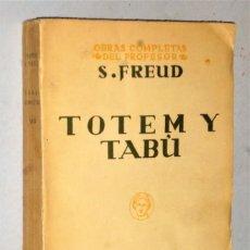 Libros antiguos: TOTEM Y TABÚ. UN RECUERDO INFANTIL DE LEONARDO DE VINCI. Lote 224590018