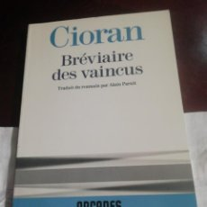 Libros antiguos: BREVIAIRE DES VAINCUS DE CIORAN EN FRANCÉS. Lote 230812785