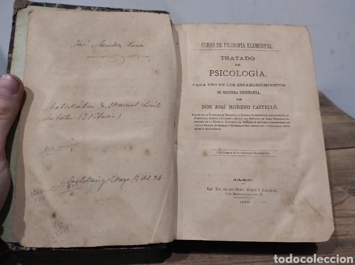Libros antiguos: 1870. CURSO DE FILOSOFÍA ELEMENTAL. TRATADO DE PSICOLOGÍA. DON JOSÉ MORENO CASTELLÓ - Foto 2 - 233151270
