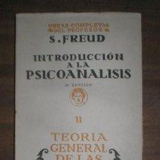 Libros antiguos: FREUD, SIGMUND: INTRODUCCIÓN A LA PSICOANÁLISIS II TEORÍA GENERAL DE LAS NEUROSIS. 1929. Lote 233226060