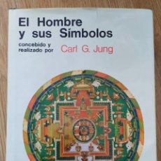 Libros antiguos: EL HOMBRE Y SUS SÍMBOLOS. CARL GUSTAV JUNG. PRIMERA EDICIÓN ILUSTRADA. AGUILAR 1966. Lote 240648560