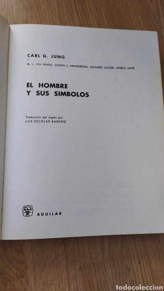 Libros antiguos: El hombre y sus símbolos. Carl Gustav Jung. Primera edición ilustrada. Aguilar 1966 - Foto 6 - 240648560