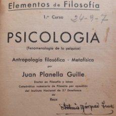 Libros antiguos: ELEMENTOS DE FILOSOFIA PSICOLOGIA ANTROPOLOGIA FILOSOFICA METAFISICA JUAN PLANELLA GUILLE REUS. Lote 241749815