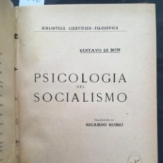Libros antiguos: PSICOLOGIA DEL SOCIALISMO, GUSTAVO LE BON, 1921. Lote 242970025