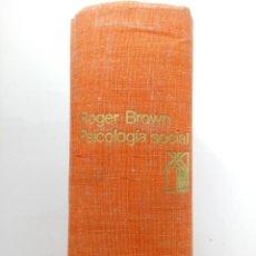 Libros antiguos: PSICOLOGÍA SOCIAL - ROGER BROWN - SIGLO VEINTIUNO EDITORES. Lote 243647125