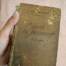 Libros antiguos: TRATE DE PHYSIQUE (GANOT-MANEUVRIER) 25 EDICIÓN. 1913. Lote 253007700