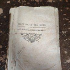 Libros antiguos: PSICOLOGIA DEL NIÑO Y PEDAGOGIA EXPERIMENTAL (DR. E. CLAPAREDE) (FRANCISCO BELTRAN 1927). Lote 255522860