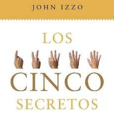 Libros antiguos: 5 SECRETOS QUE DEBES DESCUBRIR ANTES DE MORIR. - IZZO, JOHN.. Lote 261643085
