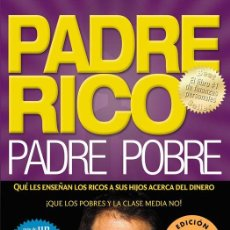 Libros antiguos: PADRE RICO, PADRE POBRE. - KIYOSAKI, ROBERT T... Lote 261810890