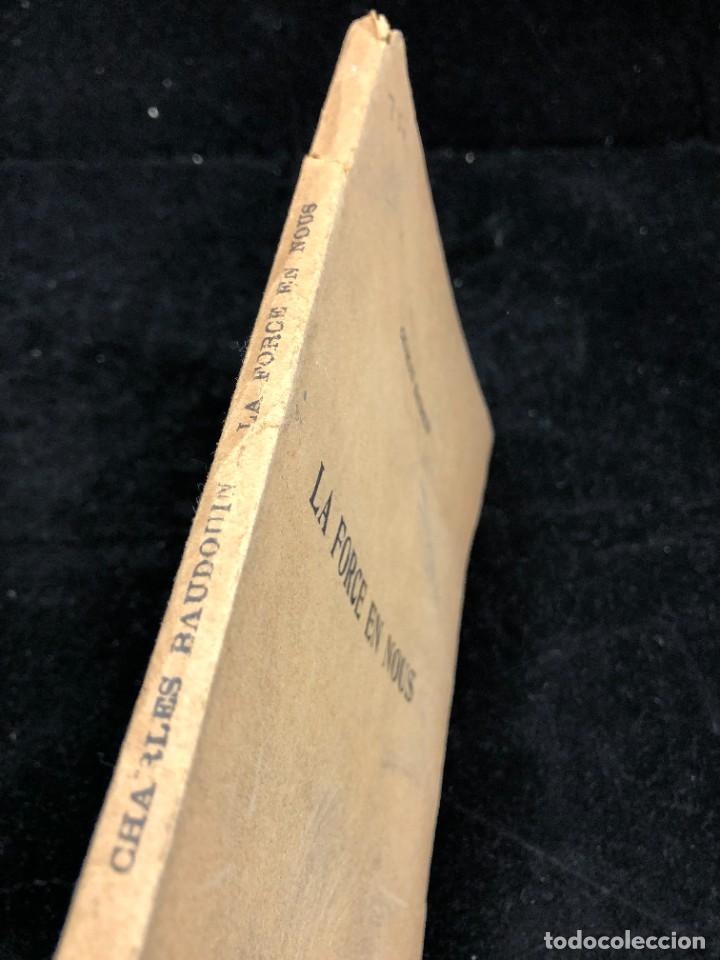 Libros antiguos: LA FORCE EN NOUS, par CHARLES BAUDOUIN. 1923 Societé Iorraine de Psychologie Appliquée-Nancy - Foto 2 - 262246425