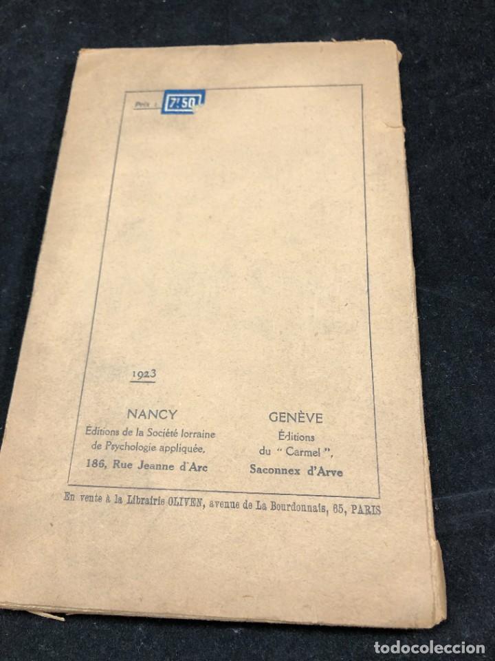 Libros antiguos: LA FORCE EN NOUS, par CHARLES BAUDOUIN. 1923 Societé Iorraine de Psychologie Appliquée-Nancy - Foto 9 - 262246425