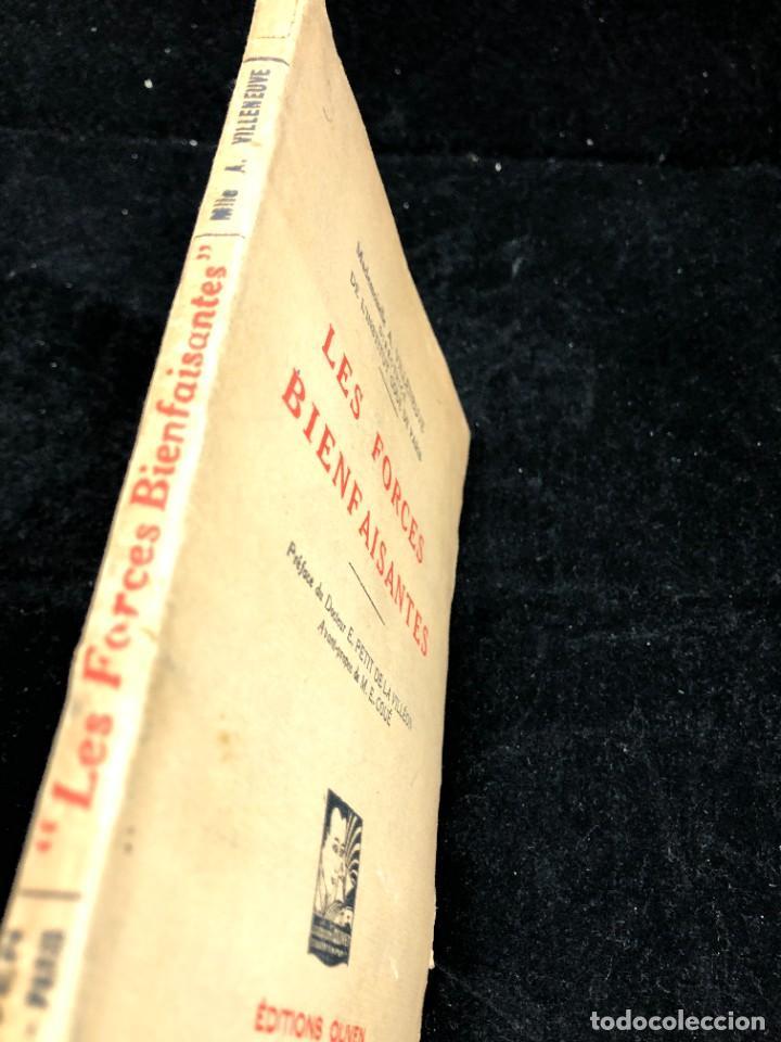 Libros antiguos: LES FORCES BIENFAISANTES. A. Villeneuve. Editions Oliven. 1926. francés. - Foto 2 - 262247150