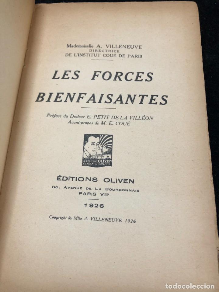 Libros antiguos: LES FORCES BIENFAISANTES. A. Villeneuve. Editions Oliven. 1926. francés. - Foto 3 - 262247150
